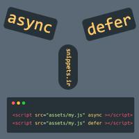 ویژگیهای async و defer در تگ script